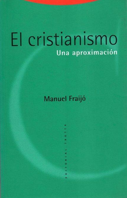 el-cristianismo-manuel-fraijó